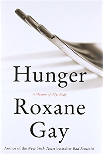 Hunger by Roxane Gay.jpg