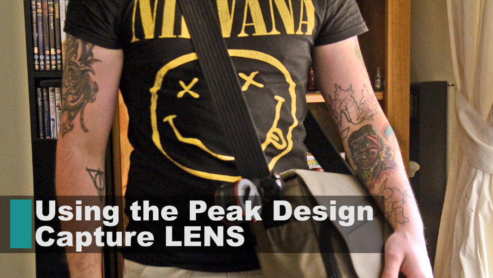 How to use the Peak Design capture LENS -