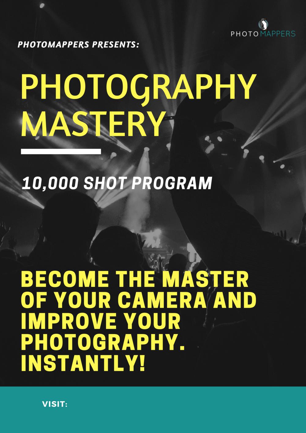 Photography mastery course. 10,000 shot program