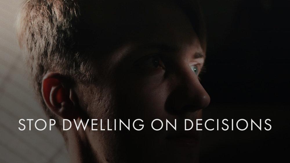 Stop Dwelling