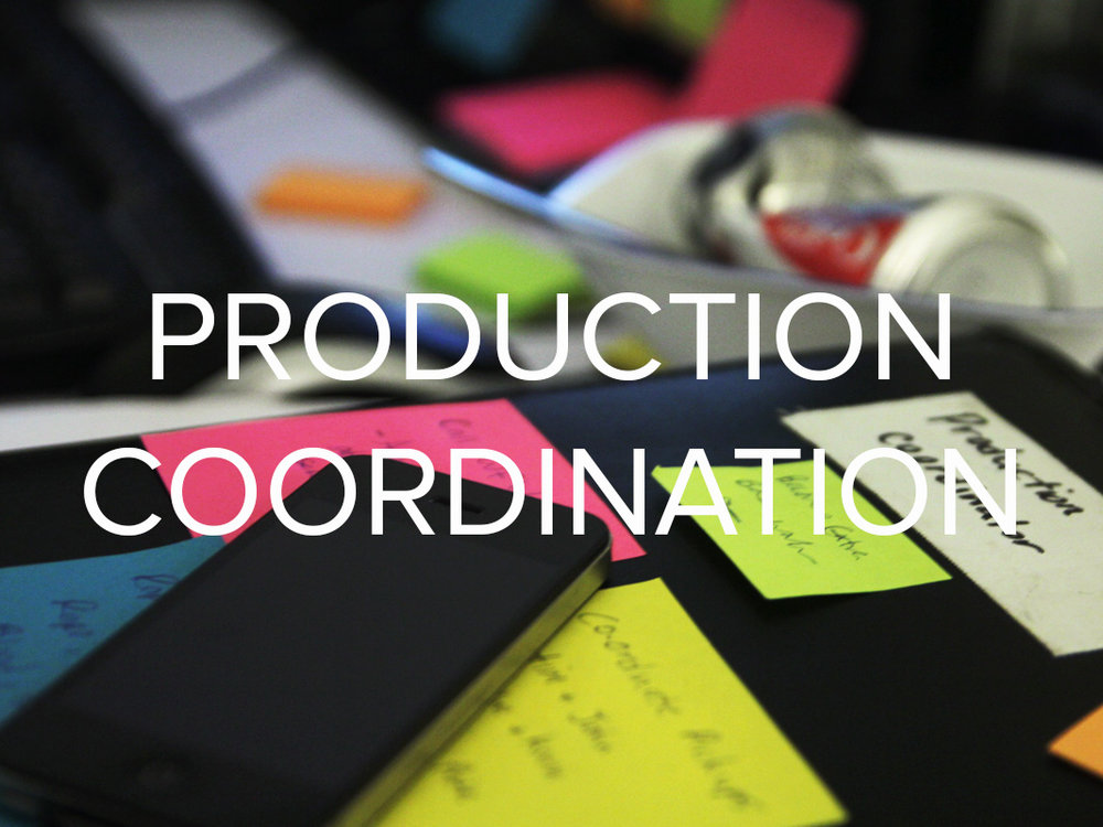 Production Coordination.jpg