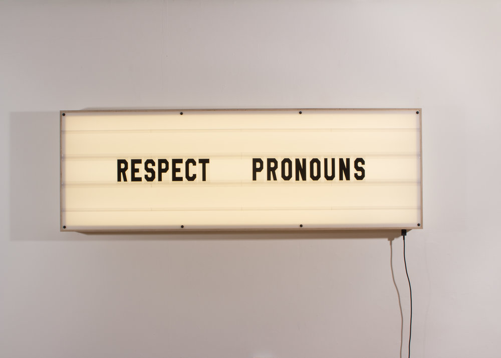 Reader Board,  2017: RESPECT PRONOUNS.