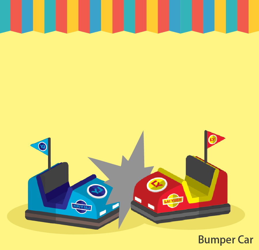 Bumper Car Smash and bump into your friends on the bumper Cars! Height restrictions: Children below 110cm will be prohibited. Children between 110 – 140cm must be accompanied by an adult. Token(s) required: 4 Token(s) required: 4 Token(s) required for each accompanying guest: 2