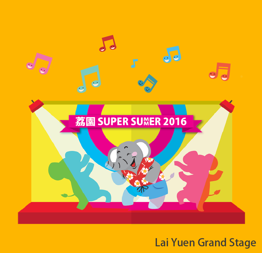 Lai Yuen Grand Stage Stay tuned with us, more enriched shows and programs are coming on Lai Yuen Grand Stage. Visitors can view programme for free.
