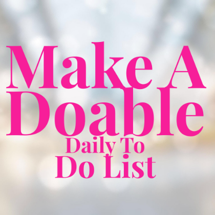 Make A Doable To Do List