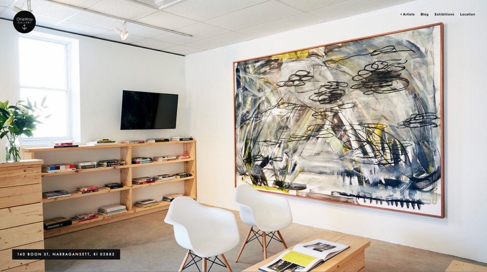 eCommerce/Web Design OneWay GalleryA contemporary art gallery located in Narragansett, Rhode Island. The space includes a highly circulated exhibit area as well as a work space for many local artists and designers to hold their studios in. - Gallery >
