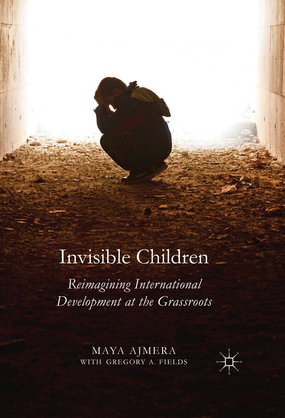 Invisible Children: Reimagining International Development at the Grassroots