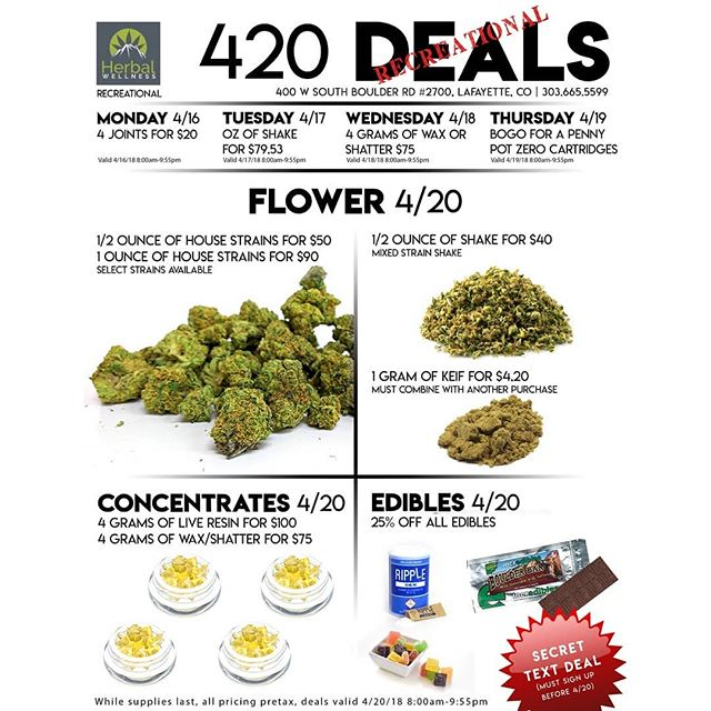 420 is right around the corner! Incredible deals and a Summit Concentrates pop-up from 5pm-7pm 4/20/18 #420 #deals #wax #shatter #nugs #flower #shake #dispensary #colorado #lafayette