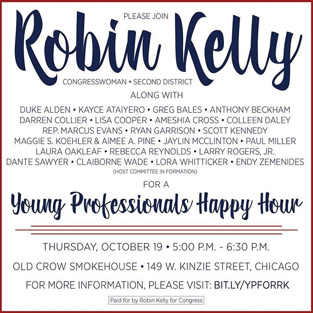 TONIGHT! Join us along with a team of Young Professionals for a Happy Hour in support of our favorite Congresswoman, Robin Kelly! Tickets: bit.ly/YPforRK