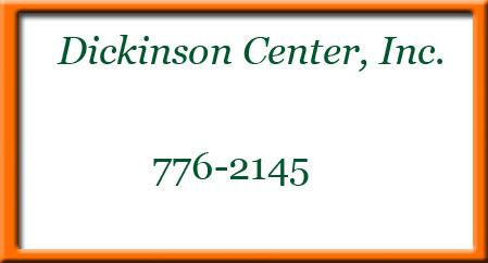 Dickinson Center Inc