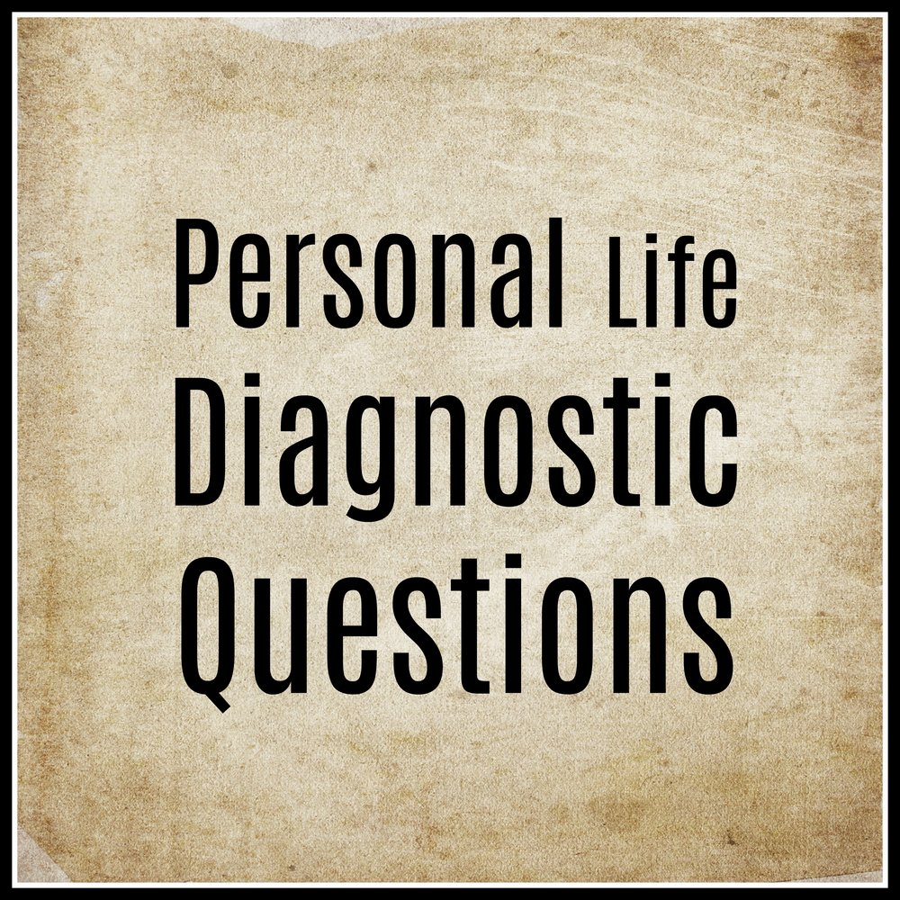 Personal Life Diagnostic Questions.jpg