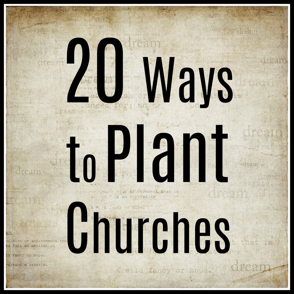 Twenty Ways to Plant Churches.jpg