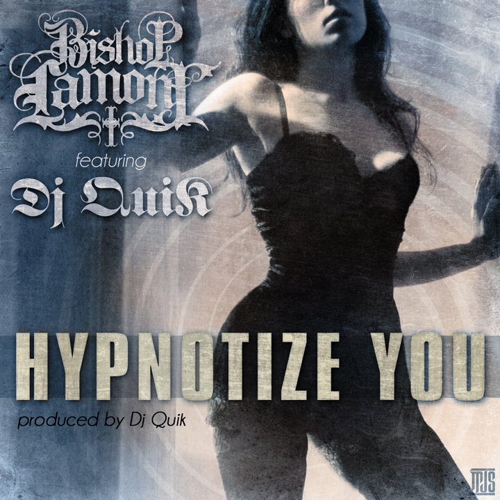 Hypnotize You ft. Dj Quik (prod by Dj Quik).jpg