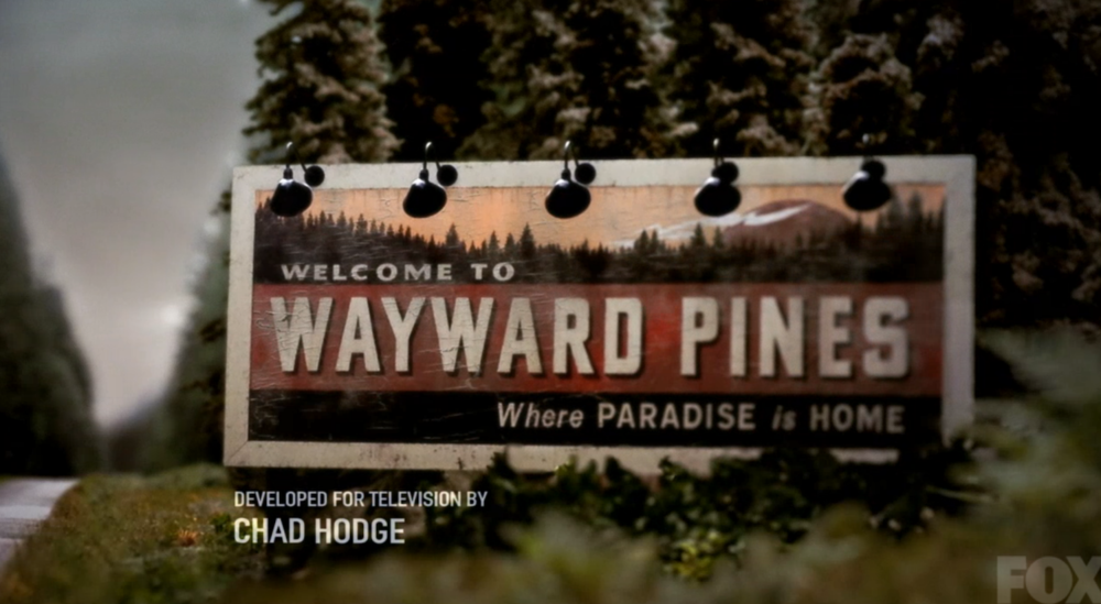 WAYWARDpines screen title.png