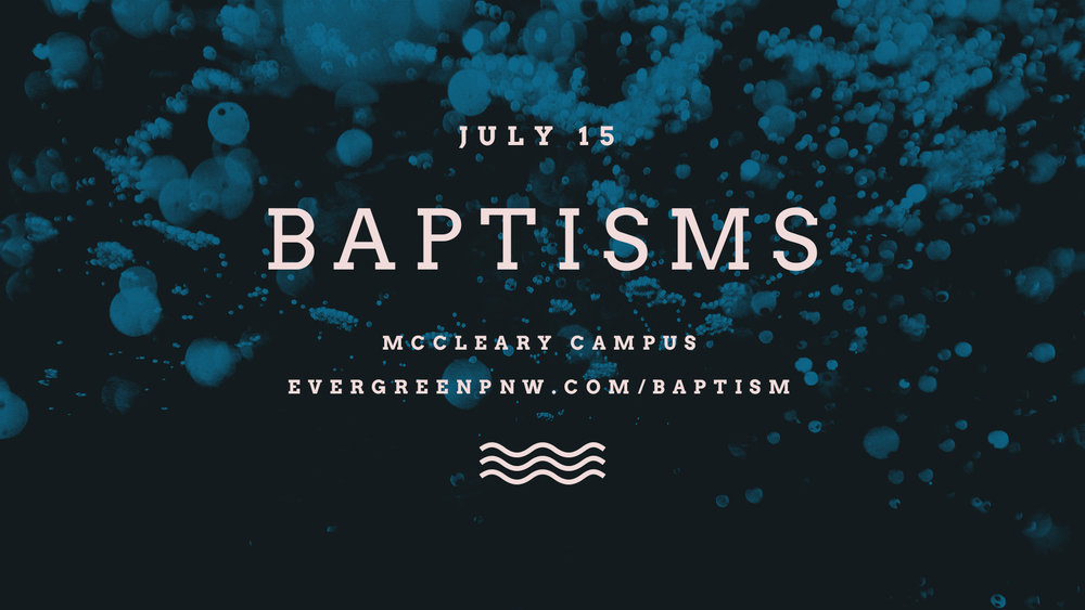 Water Baptisms 7.15 McCleary Announcement Slide.jpg