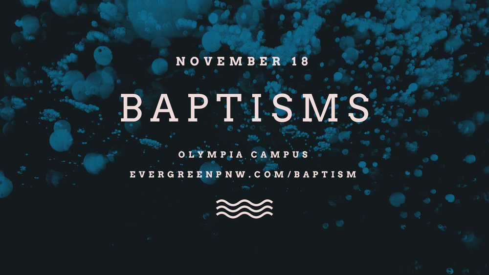 Water Baptisms Olympia Announcement Slide.jpg
