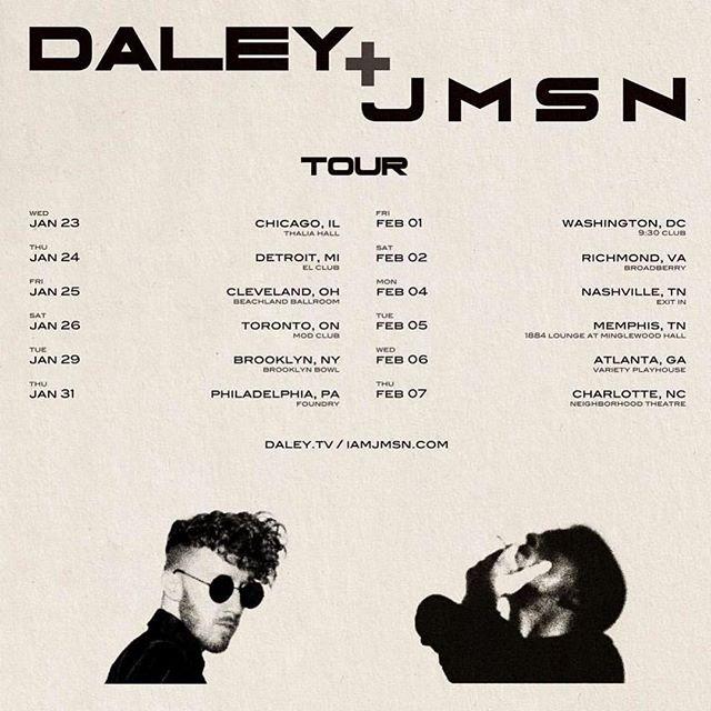 @daley + @jmsn Tour.  Tickets on Sale Now! iamjmsn.com/tour