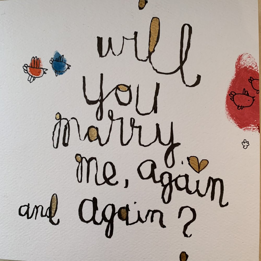 will you marry me again and again?