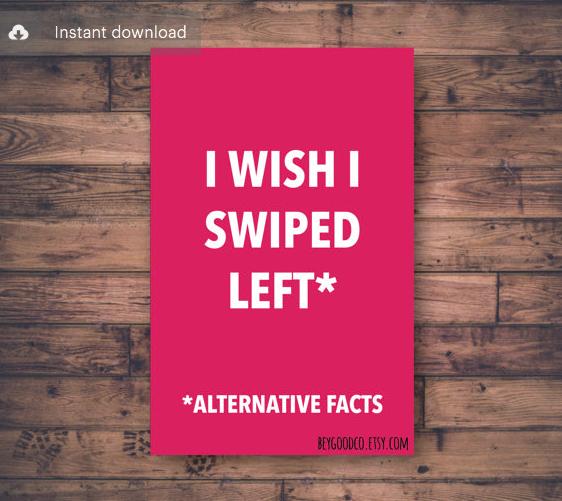 I wish I swiped left - $5