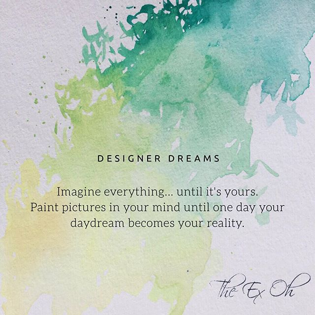 Designer Dreams 🌾|| Happy Monday to all you wildly creative people! Another little something to add to my growing repertoire of watercolor quotes. 🌼🦎 #theexohtribe #mondaymood #watercolourart #paintbrushstrokes #daydream #quoteoftheday