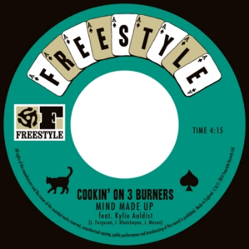 "99.   COOKIN' ON 3 BURNERS - 'Mind Made Up' / 'Losin' Streak' 7""     Freestyle 7"" FSR7080 (Freestyle) UK 2014"