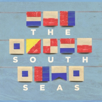 84. THE SOUTH SEAS - 'Frontier'    (Independent) DIGITAL SINGLE AUS 2012