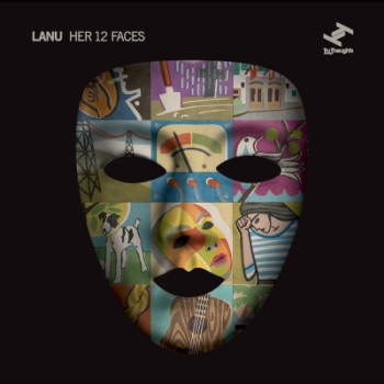 67. LANU - 'Her 12 Faces' (U.K Version)    Tru Thoughts CD/DIGITAL ALBUM TRUCD225 (Tru Thoughts) UK 2011   1. Beautiful Trash feat. Megan Washington 2. Hold Me Down feat. Megan Washington 3. der Hotel Blume 4. Wire feat. Megan Washington 5. Portrait In 50hz 6. Fall feat. Megan Washington 7. 1988 8. The Coral Route 9. Roosevelt Blues feat. Megan Washington 10. Her 12 Faces 11. Jean Paul 12. More Than This
