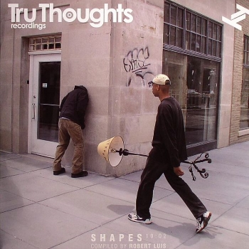 62. SHAPES 10:02   Tru Thoughts CD/LP TRUCD226 (Tru Thoughts) UK 2010   feat. 1. Lizzy Parks - Raise The Roof (Lanu Remix) 2. Kylie Auldist - Community Service Announcement (Lanu Remix)