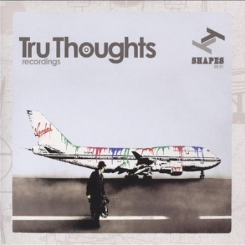 49. SHAPES 09:01   Tru Thoughts CD TRUCD194 (Tru Thoughts) UK 2009   feat. 1. The Bamboos -' I Don't Wanna Stop' (Acoustic Version) 2. The Bamboos - 'Amen Brother' (Kjell Remix) 3. Lanu - 'Rise' (Opolopo Remix)
