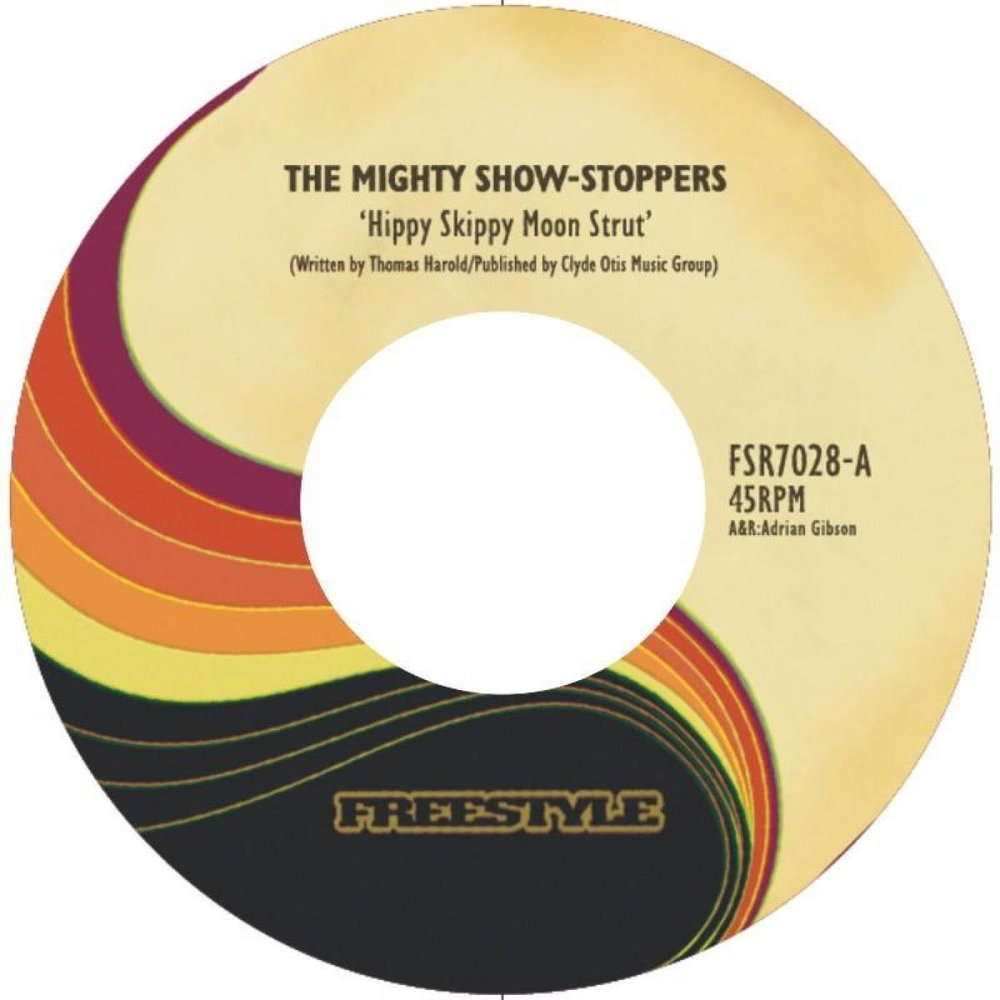 "33. The Mighty Show-Stoppers / Esperanto 'Hippy Skippy Moonstrut'/'Night Of The Wolf'   Freestyle 7"" FSR7028 (Freestyle) UK 2007"