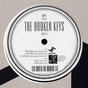 "27. The Broken Keys   'The Witch' (The Bamboos Remix)    Tru Thoughts 12"" TRU114 (Tru Thoughts) UK 2006"