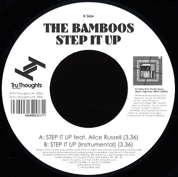 "23. The Bamboos    'Step it Up' feat. Alice Russell    Tru Thoughts 7"" TRU7094 (Tru Thoughts) UK 2006"