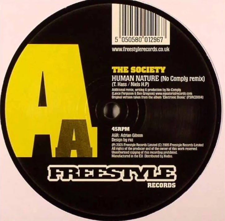 "19. The Society   'Human Nature' (No Comply Remix)    Freestyle 12"" FSR029 (Freestyle) UK 2005"