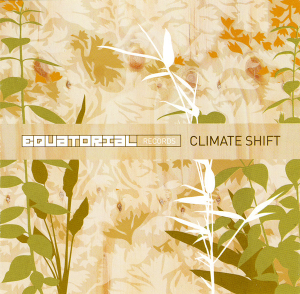 16. Lanu   'Stretch Your Mind'   'Mosquito Coast'   'Beijo do Sol'    Equatorial 'Climate Shift' CD (Equatorial 2005)