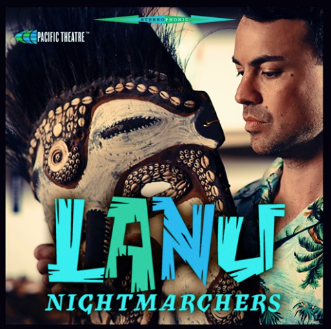 108. lanu - 'nightmarchers' FEAT. MEGAN WASHINGTON  Pacific theatre/INERTIA Digital Single (pacific theatre/INERTIA) AUS 2016