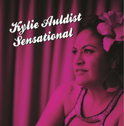 107. Kylie Auldist - 'sensational'  digital single (independent) 2015