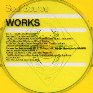 11. SOUL SOURCE PRODUCTION FEAT. THE BAMBOOS                 'I FEEL THE EARTH MOVE'                                                                   SOUL SOURCE: WORKS' CD (VICTOR) JAPAN 2004