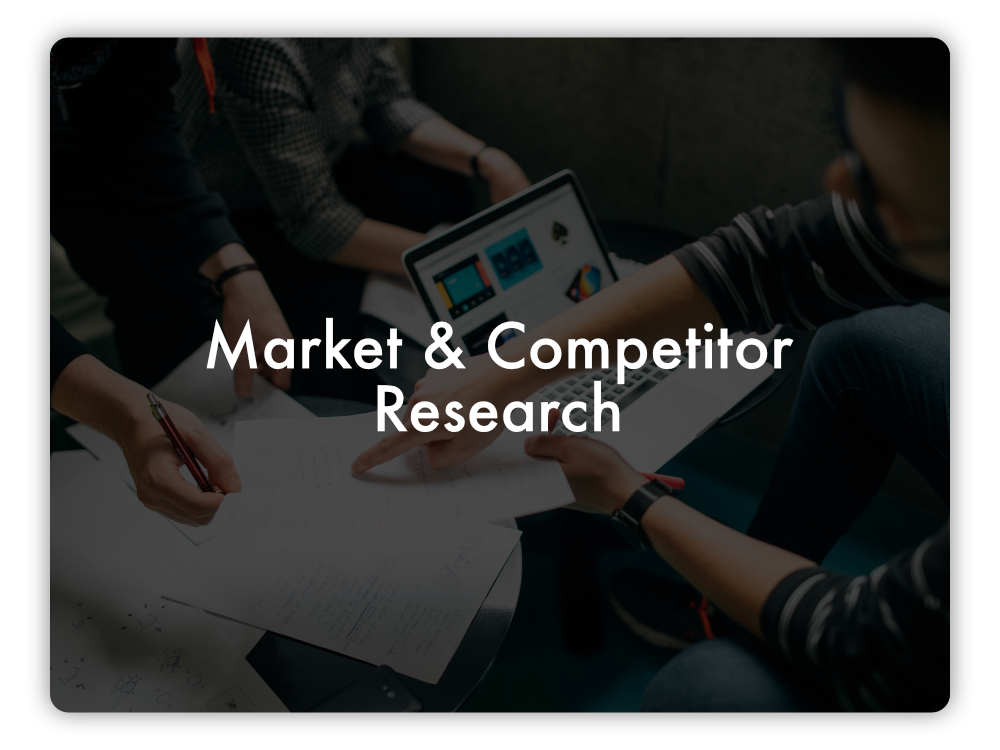 Market & Competitor Research