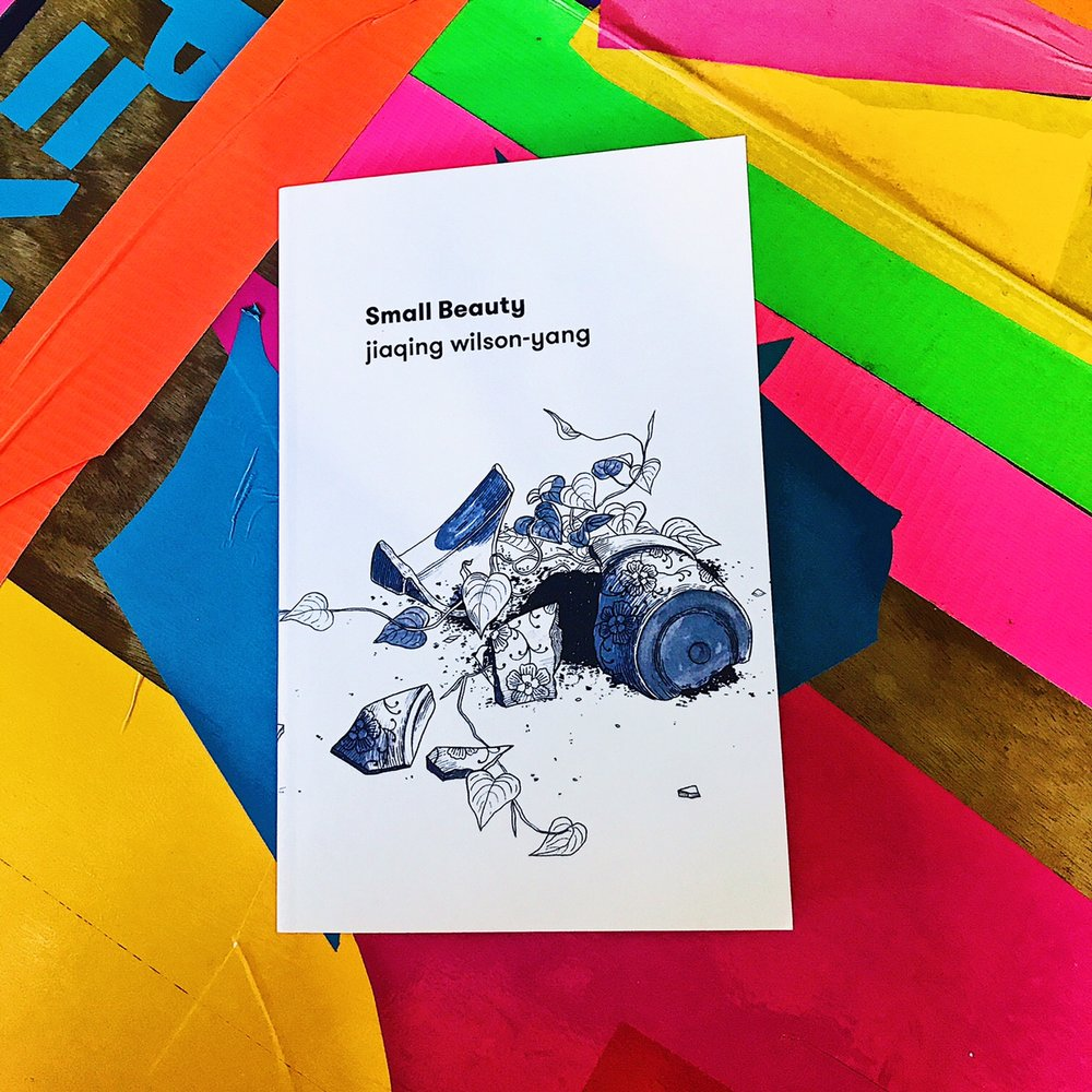"Small Beauty   jiaqing wilson-yang  "" Small Beauty  embodies everything I look for in new queer writing: a scorchingly original and engrossing voice, telling a story we haven't heard before, that's still somehow familiar, humane and heart-bruisingly recognisable.""  –Benjamin Law"