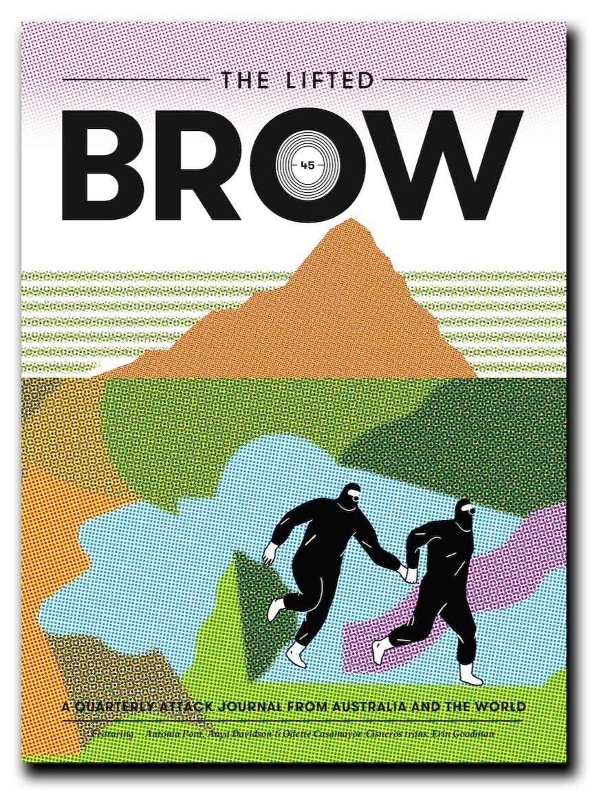 Issue 45 of The Lifted Brow Out Today!