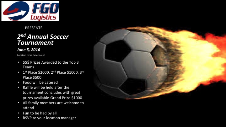 FGO Logistics presents the 2nd Annual Soccer Tournament - June 5th, 2016