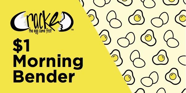 $1 Morning Bender.jpg
