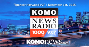 Spencer Haywood on Komo Radio