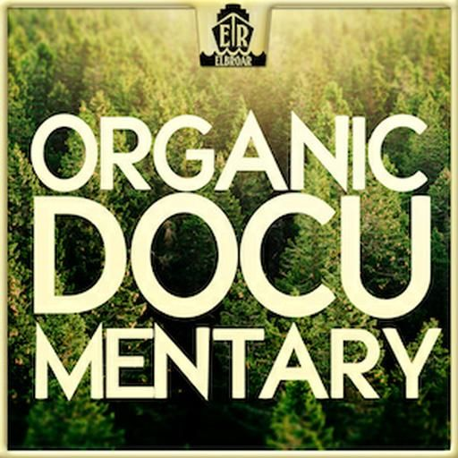 """ORGANIC DOCUMENTARY"" Elbroar (Warner Chappell Production Music GmbH (c)"