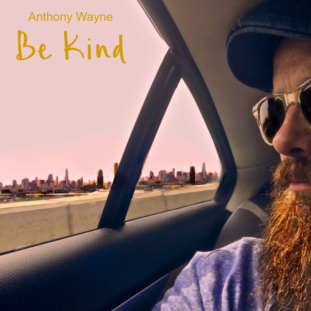 """Songwriter Anthony Wayne is set to release new stand alone single ahead of his second solo release.  """"In today's current climate, something as easy as just being kind, seemed fitting. I've always believed everything begins on the inside and being kind is a basic starting point that has been overlooked.""""  The new single, entitled """"BE KIND"""" is a fresh indie rocker, complete with driving bass and elements of psychedelic, hip hop and groove. All set to a lyrical flow that is reaching new heights and meaningful content unlike anything trending. A fresh perspective on a simple, yet wise lesson, just BE KIND."""