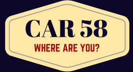 Car 58: Where are you?
