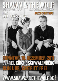 Christmas with S&W Gabriela Koch (GER), Voc. Shawn Grocott (CAN), Trb. Wolfgang Meyer-Johanning (GER), Git. Photo: Nora Blume