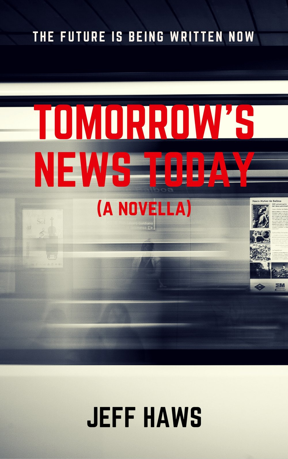 Tomorrow's News Today by Jeff Haws | Interview with Author Jeff Haws on the ellensmithwrites.com blog