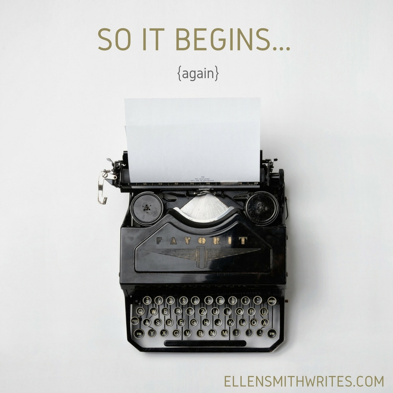 So It Begins...{again} When writing a novel about time travel feels like...well...time travel! | from the Ellen Smith Writes blog www.ellensmithwrites.com