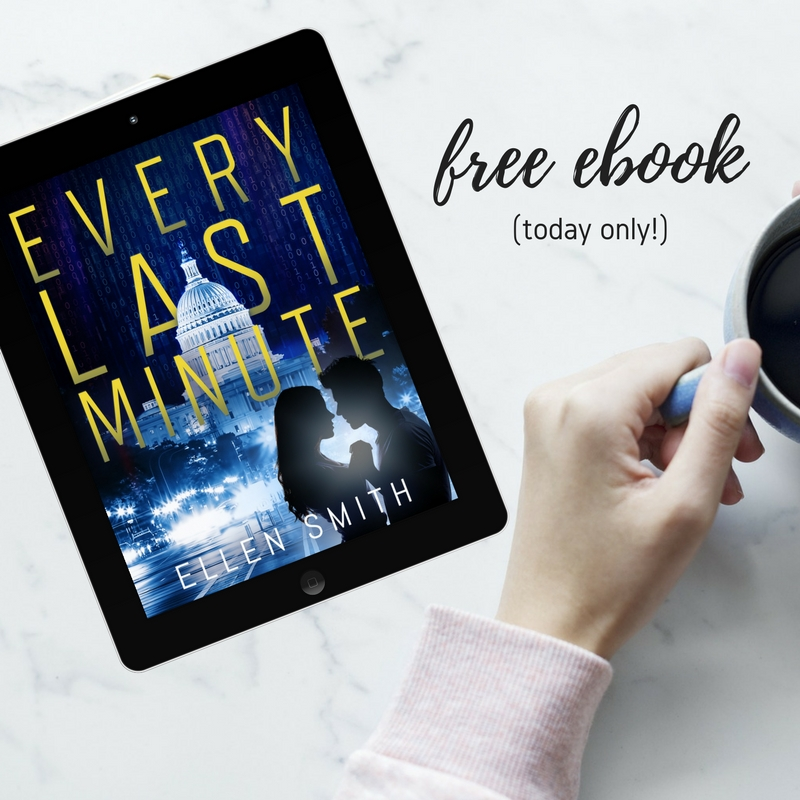Every Last Minute by Ellen Smith || available FREE on Kindle for April 11, 2018 only